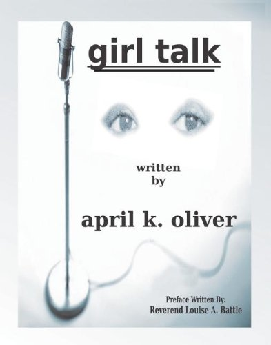 Girl Talk by April K. Oliver